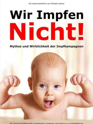 DVD Wir Impfen NICHT!