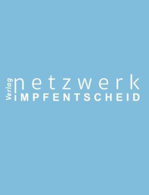 Verlag Netzwerk Impfentscheid