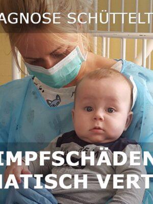 Fehldiagnose Schütteltrauma Impfschäden systematisch vertuscht