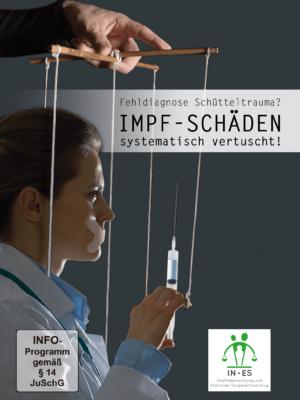 DVD Fehldiagnose Schütteltrauma? Impfschäden systematisch vertuscht!