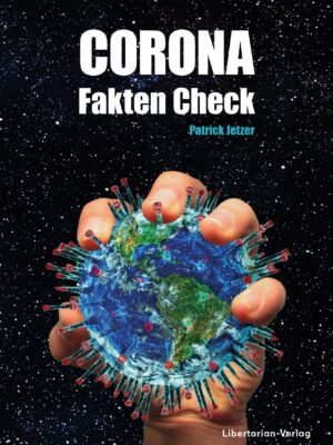 Corona Fakten-Check - Patrick Jetzer