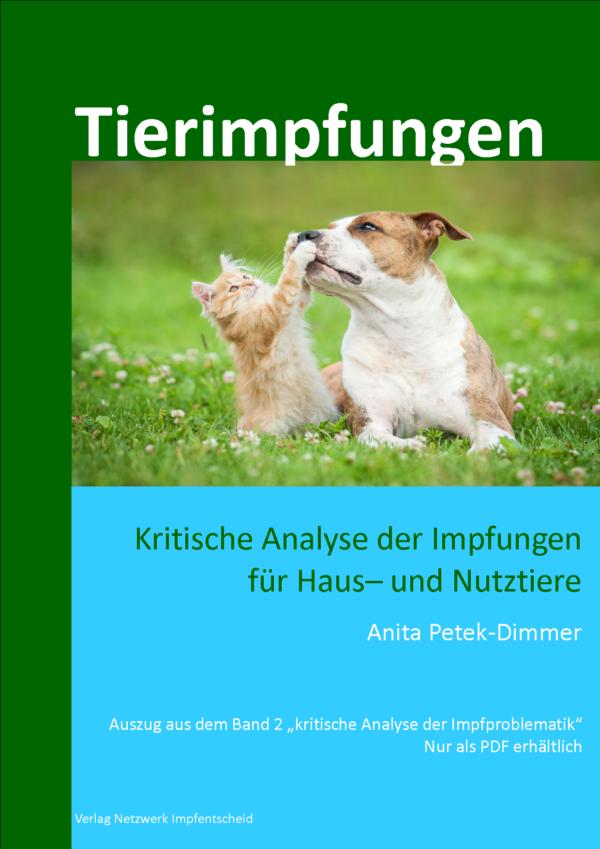 Tierimpfungen - Kritische Analyse der Impfungen für Haus– und Nutztiere