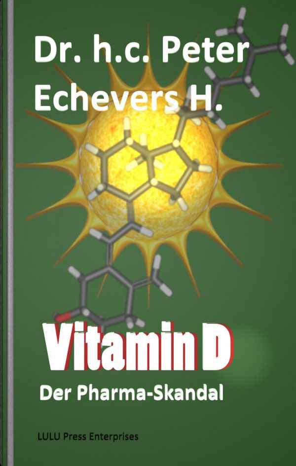 Vitamin D - Der Pharma-Skandal