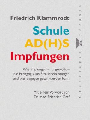 Schule, AD(H)S, Impfungen